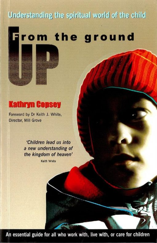 From the Ground Up by Kathryn Copsey (published by BRF)