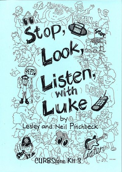 Stop look listen with Luke
