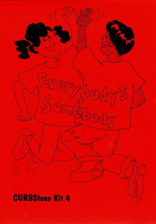 Everybodys a somebody