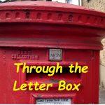 Through the Letter Box