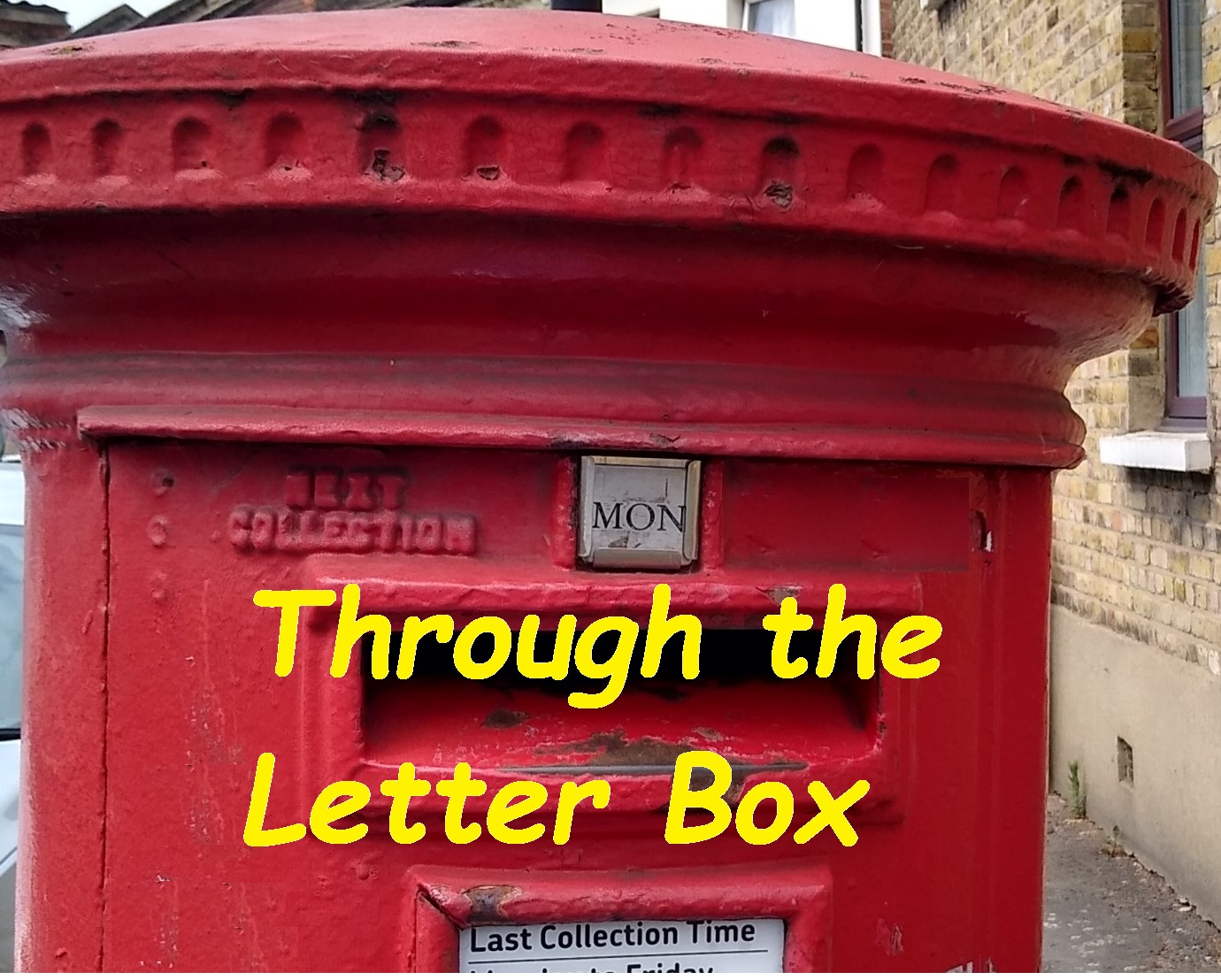 Through the Letter Box